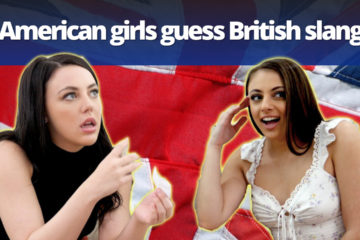 American pornstars guess British slang words